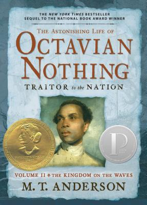 Octavian Nothing Traitor to The Nation